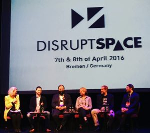 Disrupt Space panel on Next Generation Space Entrepreneurs with Candace Johnson, Julien Tallineau, Patrick Neumann, Wendy Mensink, Daniel Faber, Krzysztof Kanawka