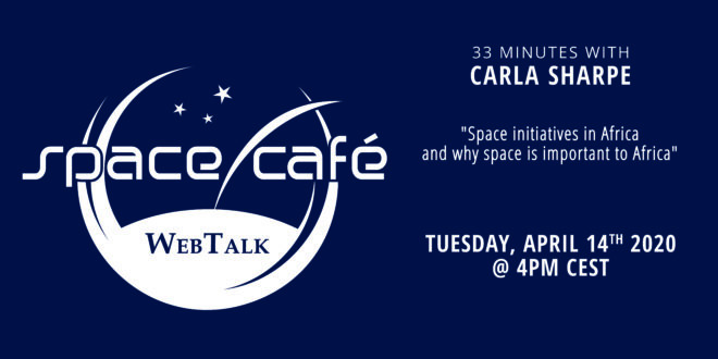"Space Café WebTalk  ""33 minutes with Carla Sharpe"" On 14 April 2020"