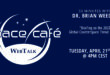 "Space Café WebTalk  ""33 minutes with Dr. Brian Weeden"" On 21 April 2020"