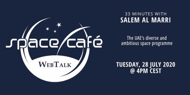 "Register Today For Our Space Café WebTalk ""33 minutes With Salem Al Marri"" On 28 July 2020"