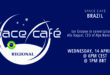 Register Today For Our Space Café Brazil 02 by Ian Grosner On 14 April 2021