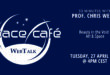 "Register Today For Our Space Café ""33 minutes with Prof. Chris Welch"" On 27 April 2021"