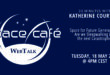 "Register Today For Our Space Café ""33 minutes with Katherine Courtney"" On 18 May 2021"