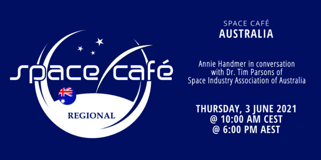 Register Today For Our Space Café Australia On 03 June 2021