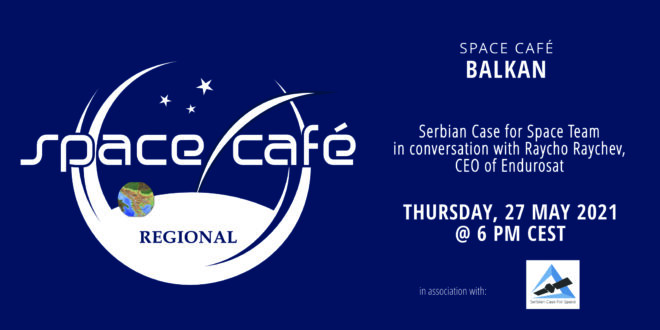 Register Today For Our Space Café Balkan On 27 May 2021