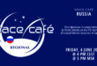 Register Today For Our Space Café Russia by Elina Morozova  On 4 June 2021