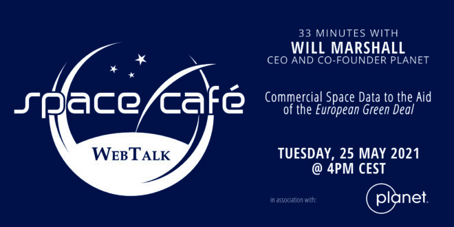 """Register Today For Our Space Café """"33 minutes with Will Marshall"""" On 25 May 2021"""