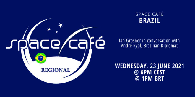 Register Today For Our Space Café Brazil On 23 June 2021