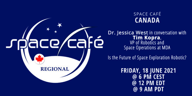Register Today For Our Space Café Canada On 18 June 2021