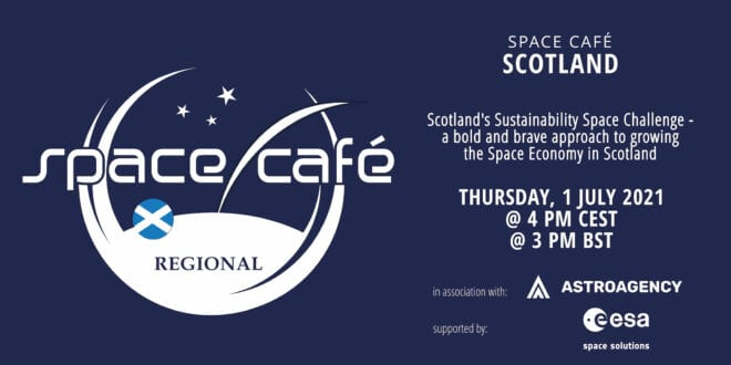 Register Today For Our Space Café Scotland by Angela Mathis On 1 July 2021