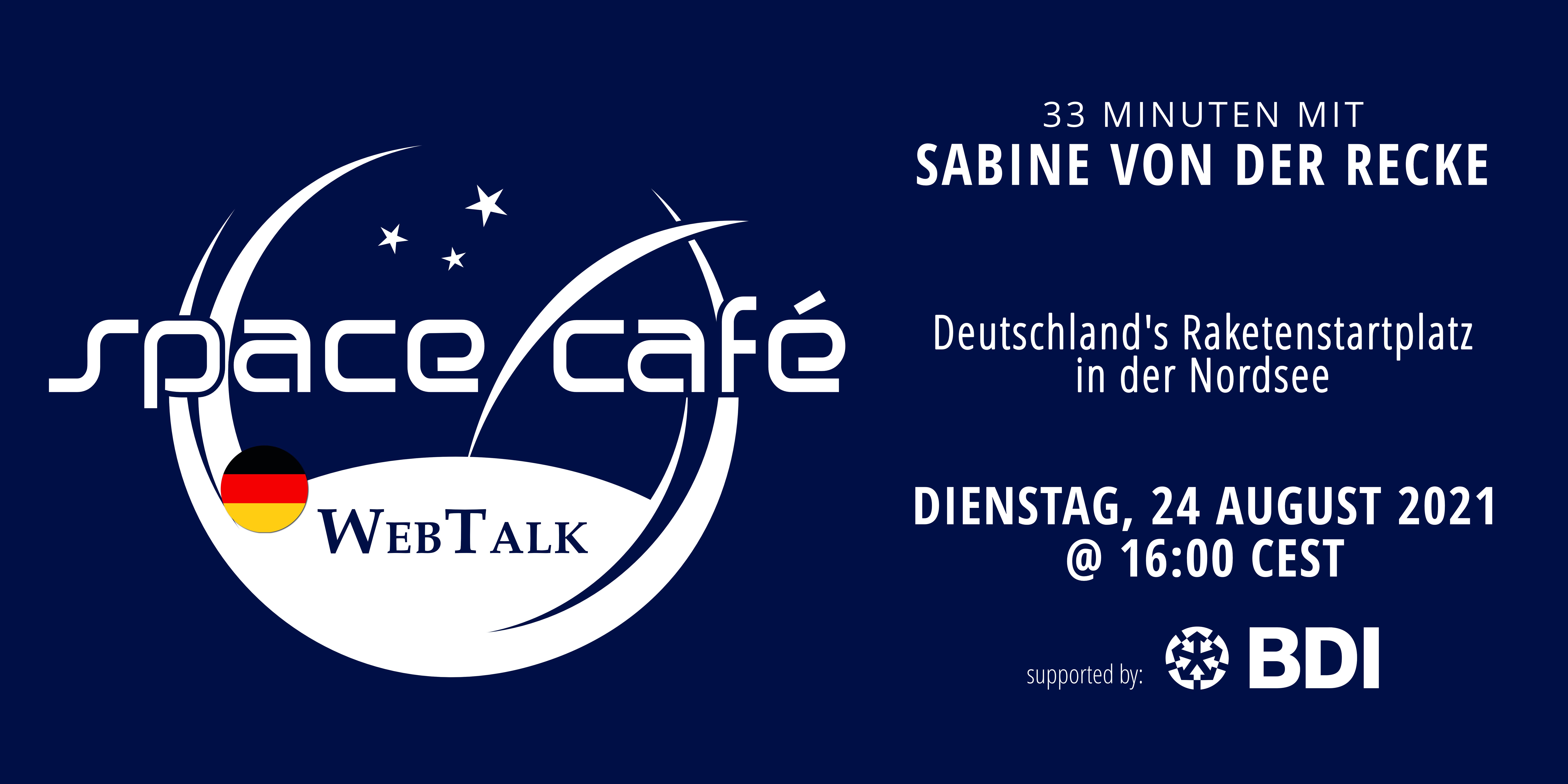 """Meldet Euch heute für unser special Space Café """"33 Minuten mit Sabine von der Recke"""" am 24 August 2021 an"""