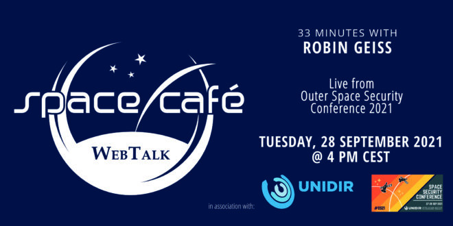 """Register Today For Our Space Café """"33 minutes with Robin Geiss"""" On 28 September 2021"""
