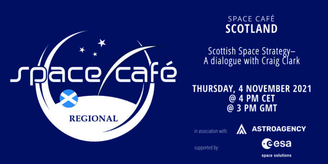 Register Today For Our Space Café Scotland by Angela Mathis On 4 November 2021