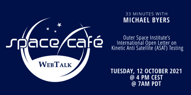 """Register Today For Our Space Café """"33 minutes with Michael Byers"""" On 12 October 2021"""