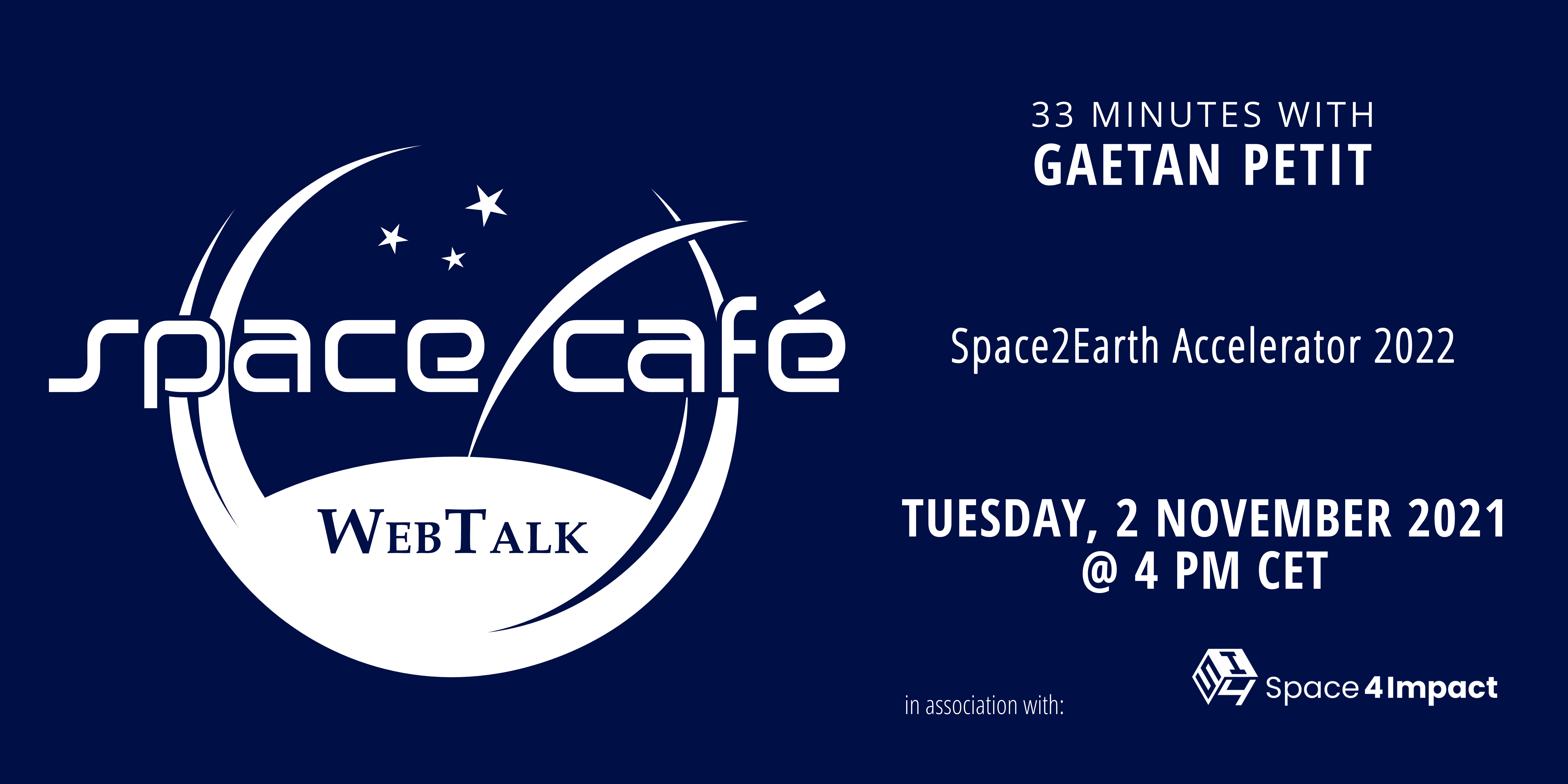 """Register Today For Our Space Café """"33 minutes with Gaetan Petit"""" On 2 November 2021"""